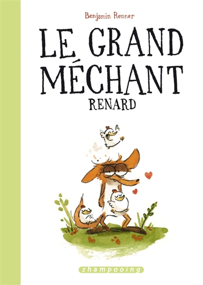 LE GRAND MECHANT RENARD (ED. SPECIALE)